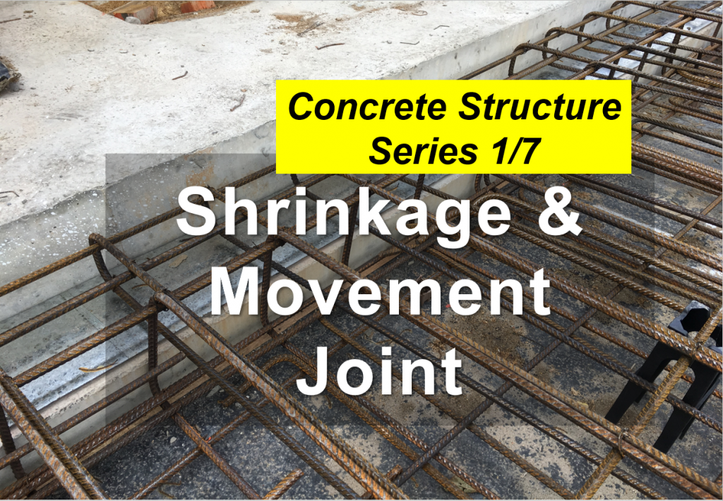 shrinkage & movement joint